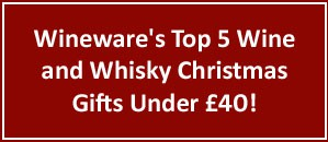 Wineware's Top 5 Wine and Whisky Christmas Gifts Under £40!