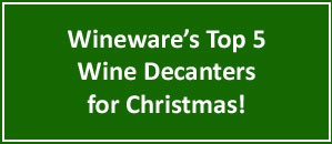 Top 5 Wine Decanters for Christmas | Wineware.co.uk