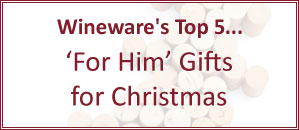 Wineware's Top 5 Gifts for Him for Christmas!
