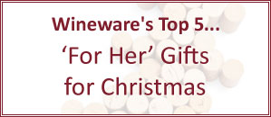 Wineware's Top 5 Gifts for Her for Christmas!