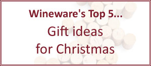 Wineware's Top 5 Recommendations for Christmas Gifts!
