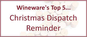 Wineware's Last Christmas Dispatch Date
