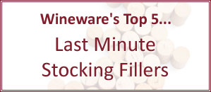 Wineware's Top 5 Last Minute Stocking Fillers for Christmas!