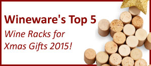 Wineware's Top 5 Wine Racks for Christmas Gifts 2015!