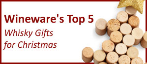 Wineware's Top 5 Whisky Gifts for Christmas!