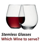 What type of Wine is best for a Stemless Wine Glass?